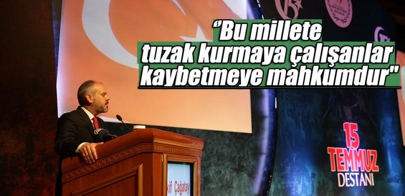 Bakan Çağatay Kılıç: