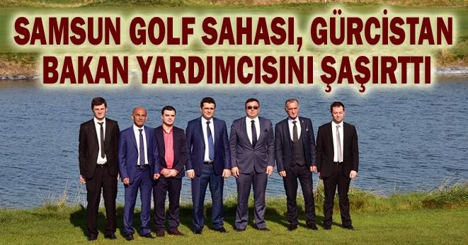 Bakan Yardımcısı Samsun Golf Sahası'na hayran kaldı!
