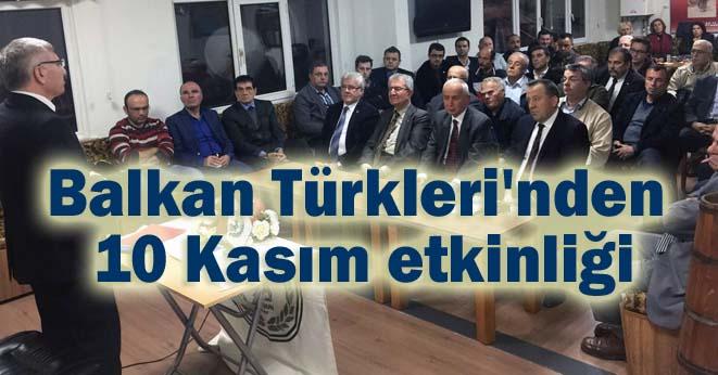 Balkan Türkleri Atatürk'ü dualarla andı