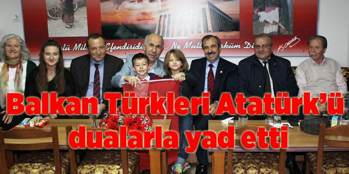 Balkan Türkleri Atatürk'ü dualarla yad etti