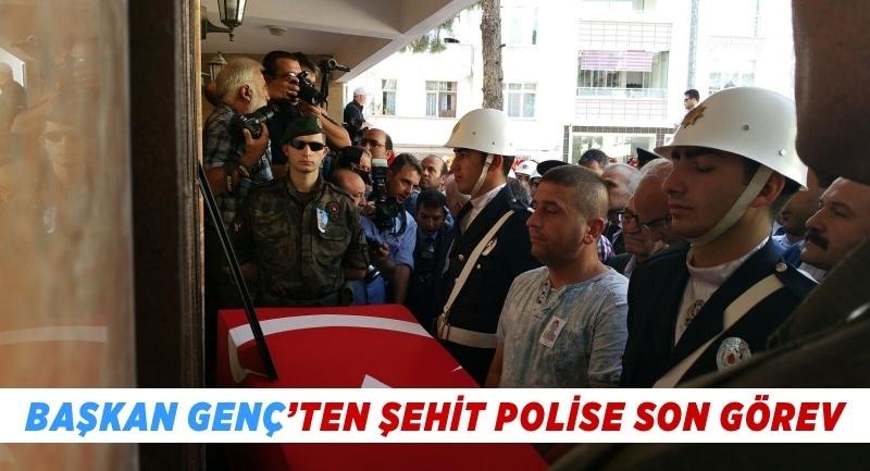 Başkan Genç'ten şehit polise son görev