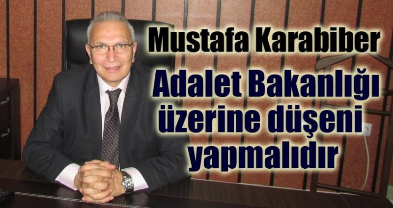 Başkan Karabiber  Adalet Bakanlığı'na çağrıda bulundu