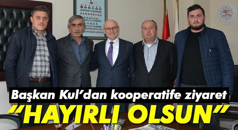 Başkan Kul'dan kooperatife ziyaret