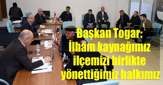 Başkan Togar: Halkımız ile her daim iç içeyiz
