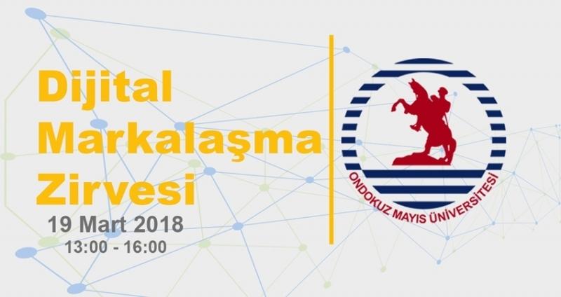 Branding Türkiye'den Ondokuz Mayıs Üniversitesi'nde Dijital Markalaşma Zirvesi