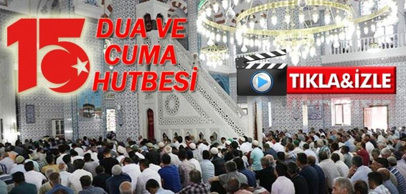 Bütün Camilerde '15 Temmuz' hutbesi okundu