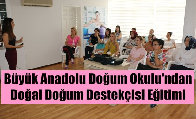 Büyük Anadolu Doğum Okulu normal doğumu destekliyor