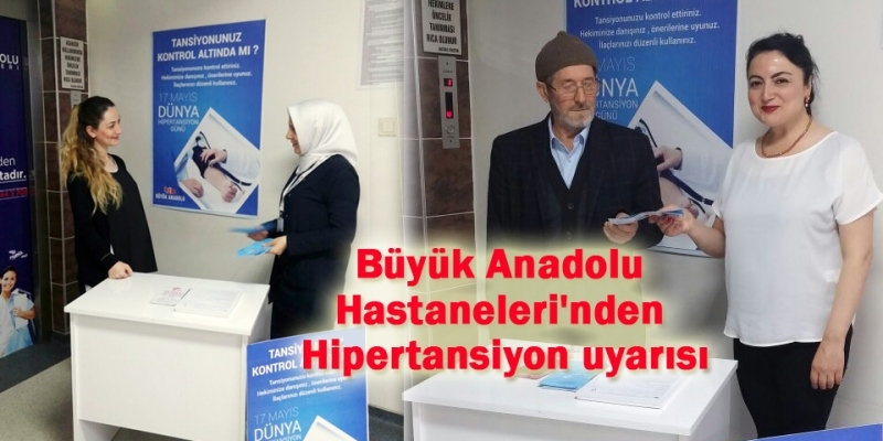 Büyük Anadolu Hastaneleri'nden Hipertansiyon farkındalığı