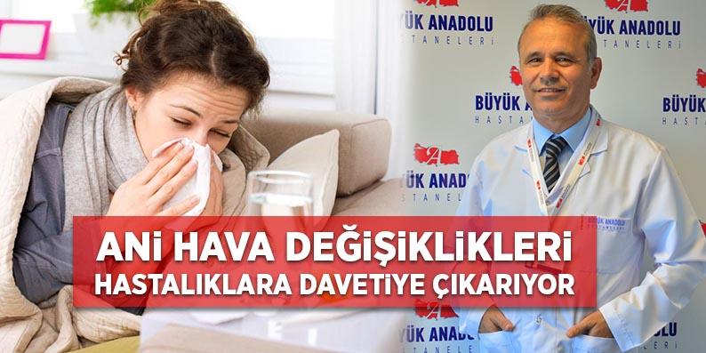 Büyük Anadolu Hastanesi grip uyarısı
