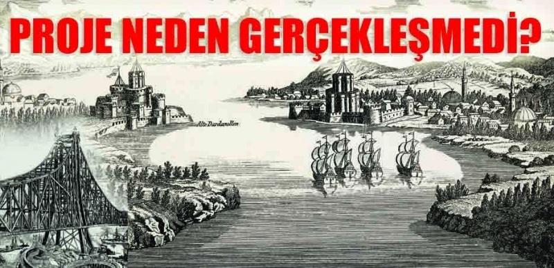 Çanakkale Köprüsü'nün 138 yıl önce projelendirildiği ortaya çıktı