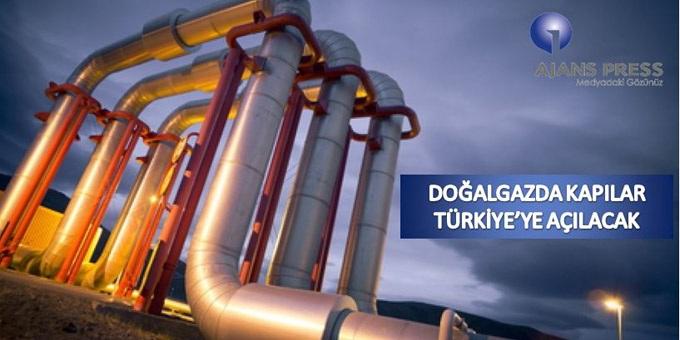 Doğalgaz da kapılar Türkiye'le açılacak