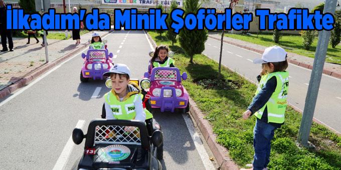 Geleceğin şoförleri İlkadım'da eğitim alıyor!