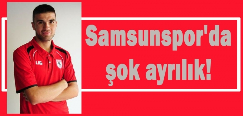 Hasan Kılıç Samsunspor'a veda etti