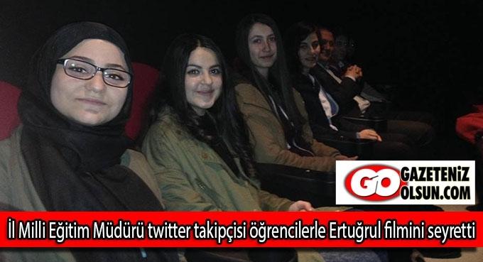 İl Milli Eğitim Müdürü twitter takipçisi öğrencilerle Ertuğrul filmini seyretti