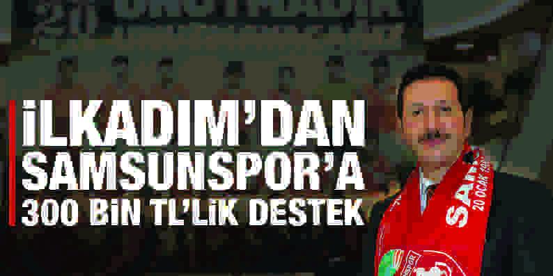 İlkadım'dan Samsunspor'a 300 bin tl'lik destek