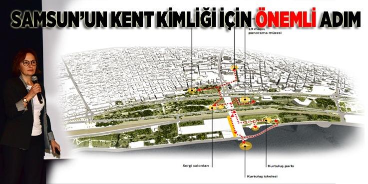 Kentsel Tasarım Projesi ile Samsun Yeniden Tasarlanıyor