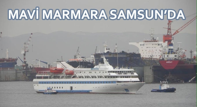 Mavi Marmara Samsun'da
