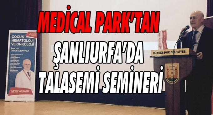Medical Park'tan Şanlıurfa'da Talasemi Semineri