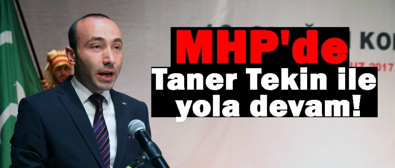 MHP Samsun İl Başkanı Taner Tekin yeniden başkan seçildi
