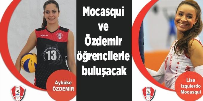 Mocasqui ve Özdemir panel de öğrencilerle biraraya gelecek
