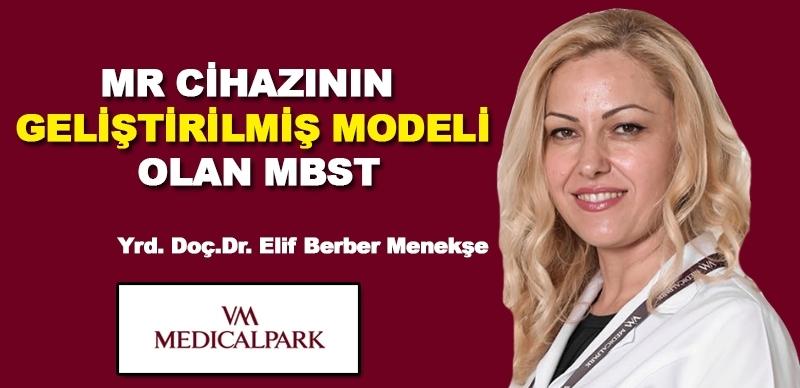 MR cihazının geliştirilmiş model olan MBST