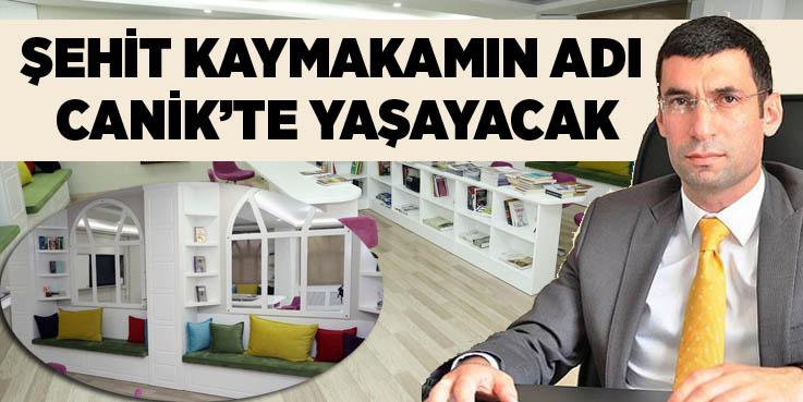 Muhammed Fatih Safitürk'ün adı Canik'te yaşayacak