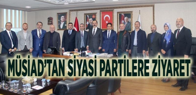 MÜSİAD Samsun'dan siyasi partilere ziyaret