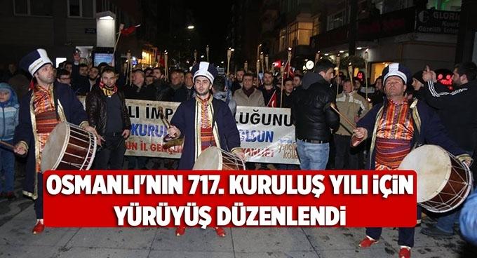 Osmanlı'nın 717. kuruluş yılı için yürüyüş düzenlendi