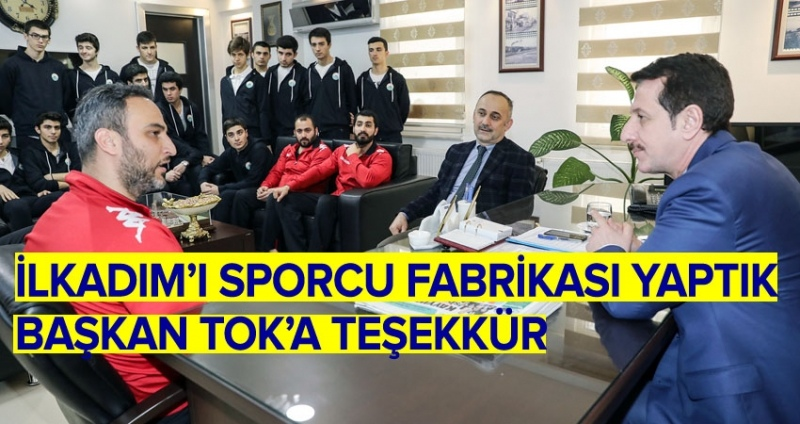 Şampiyonlar Başkan Tok'a söz verdi