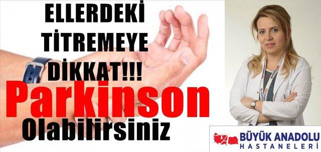 Samsun Büyük Anadolu Hastanesi Bilgilendiriyor 'Parkinson'