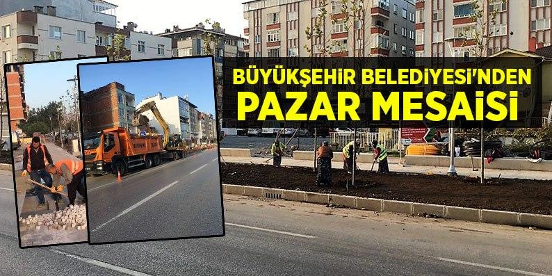 Samsun Büyükşehir Belediyesi'nden haftasonu mesaisi