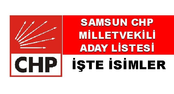 Samsun CHP Milletvekili aday listesi