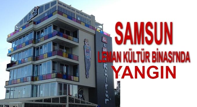 Samsun Leman Kültür binasında yangın