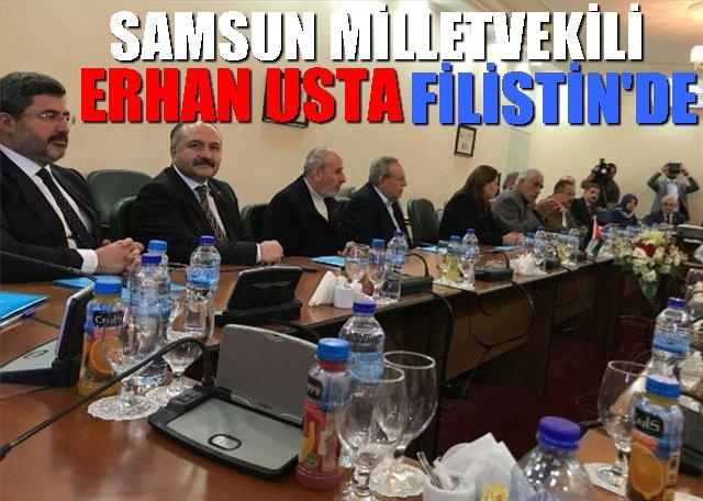 Samsun Milletvekili Erhan Usta Filistin'de temaslarda bulundu
