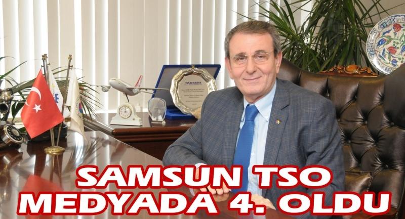 Samsun TSO medyada dördüncü oldu