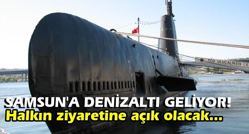 Samsun'a Denizaltı geliyor!