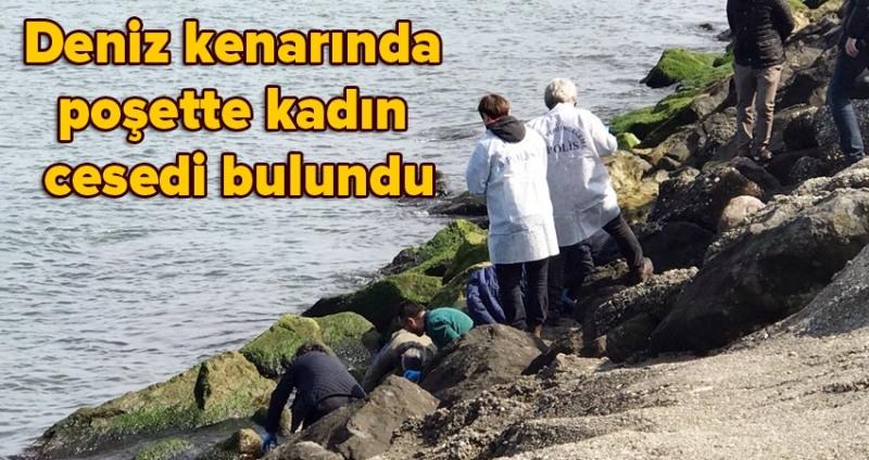 Samsun'da deniz kenarında poşette kadın cesedi bulundu