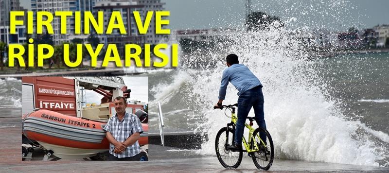 Samsun'da denize gireceklere fırtına ve rip uyarısı