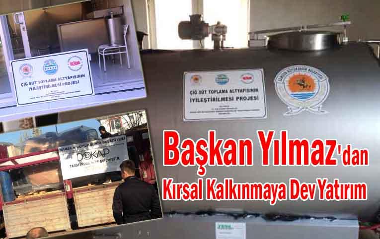 Samsun'da kırsal kalkınma yatırımları hız kesmeden devam ediyor
