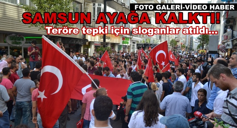 Samsun'da teröre tepki sürüyor
