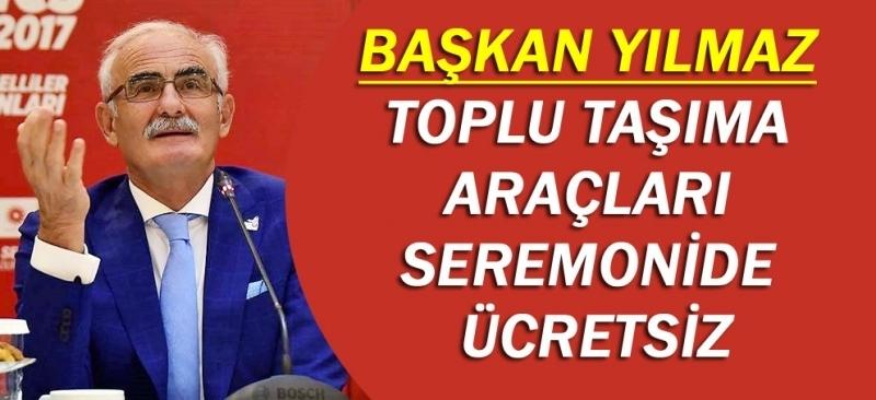 Samsun'da toplu taşıma araçları seremonide ücretsiz