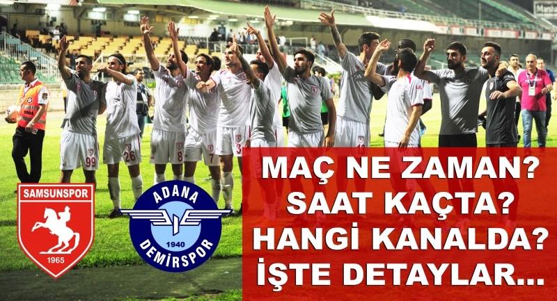 Samsunspor Adana Demirspor maçı ne zaman saat kaçta hangi kanalda?