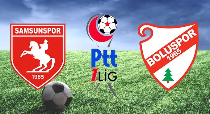 Samsunspor Boluspor maçı ne zaman saat kaçta hangi kanal da?