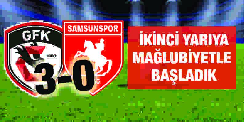 Samsunspor Gazişehir maç sonucu: 0-3