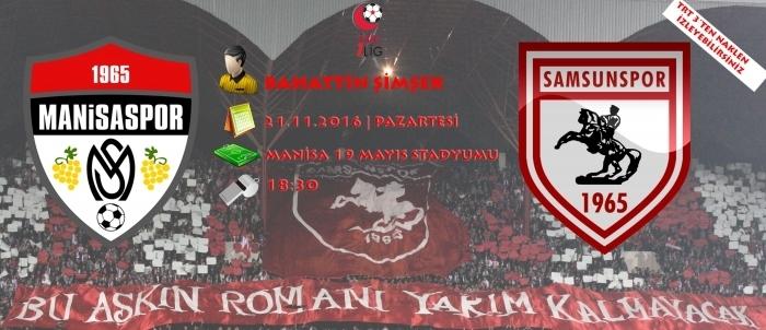 Samsunspor Manisaspor maçı hangi kanalda saat kaçta?