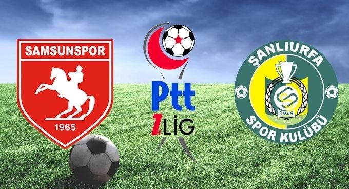 Samsunspor Şanlıurfaspor maçı hangi kanalda saat kaçta?