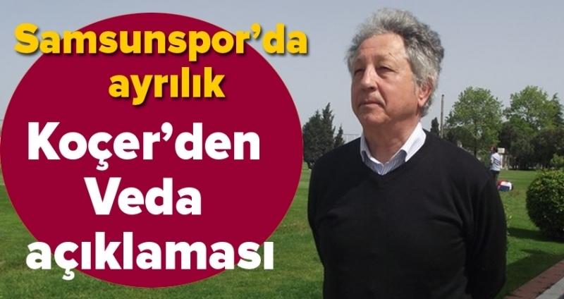 Samsunspor'da Metin Koçer görevinden ayrıldı