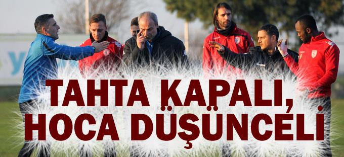 Samsunspor'da tahta kapalı, hoca düşünceli!