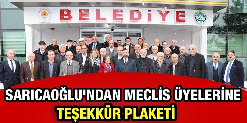 Sarıcaoğlu'ndan Meclis Üyelerine Teşekkür Plaketi