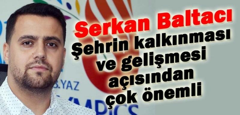Serkan Baltacı: Tarihin en kalabalık organizasyonu Samsun'da!